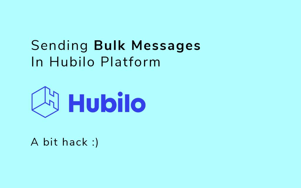 Sending Bulk Message in Hubilo Platform